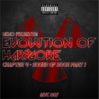 MVC007 - Evolution Of Hardcore Chapter 04 - Sound Of 2002 Part 1
