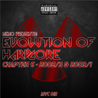 MVC012 - Evolution Of Hardcore Chapter 06 - Sound Of 2002 Part 3 & 2003 Part 1