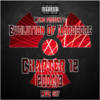 MVC027 - Evolution Of Hardcore Chapter 12 - 2004-3