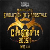 MVC033 - Evolution Of Hardstyle Chapter 14 - 2005/2