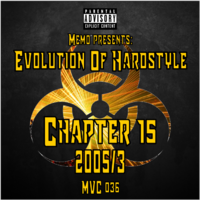 MVC036 - Evolution Of Hardstyle Chapter 15 - 2005/3