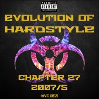 MVC059 - Evolution Of Hardstyle Chapter 27 - 2007-5 (17.04.2021)